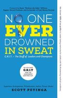 No One Ever Drowned in Sweat Book