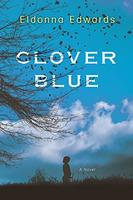 Clover Blue by Eldonna Edwards