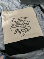Collect Moments Not Things bookbag