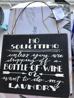 No Soliciting Bottle of Wine Laundry Hanging Plaque