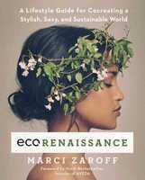 Eco Renaissance by Marci Zaroff