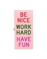 Reporter Pad- Be Nice Have Fun Work Hard