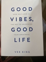 Good Vibes, Good Life By Vex King