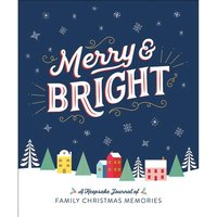 MERRY & BRIGHT: A KEEPSAKE JOURNAL