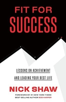 """""""Fit For Success"""" - Nick Shaw (hardcover)"""
