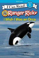 I Wish I Was an Orca Level 1 reader