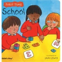 """First Time """"School"""" book"""
