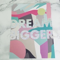 Dream Bigger print