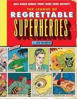 The league of Regretable Superheroes