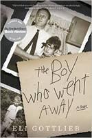 The Boy Who Went Away by Eli Gottlieb