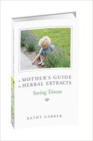 A Mother's Guide to Herbal Extracts