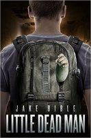 Little Dead Man by Jake Bible