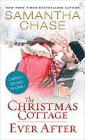 The Christmas Cottage/Every after - 2 books in 1 by Samantha Chase