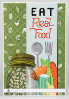 Eat real food poster by victory garden of tomorrow