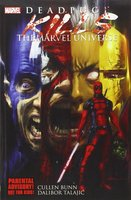Deadpool Kills the Marvel Universe Graphic Novel