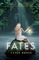 Fates by Lanie Bross Hardcover Book