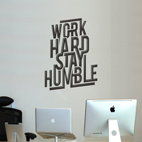 Work Hard Stay Humble Removable Wall Decal