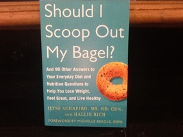 Should I Scoop Out My Bagel - 99 answers to your everyday diet book